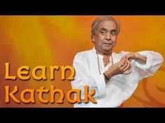 Basic lessons in Kathak - Episode 1 - YouTube