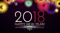 Happy New Year 2018 Wishes Images GiFs Animated Photos and Pics New Years Greetings Messages and Cards Happy New Year Quotes, Happy New Year Images, Happy New Year Wishes, Happy New Year 2018, Happy New Year Greetings, Quotes About New Year, Happy Quotes, 2018 Year, Positive Quotes