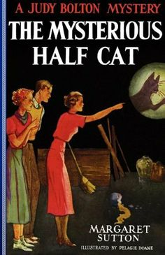 The Mysterious Half Cat (Judy Bolton Mysteries) by Margaret Sutton. $11.66. Publisher: Applewood Books (October 2, 2011). Series - Judy Bolton Mysteries. Publication: October 2, 2011