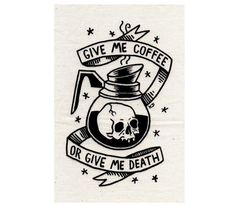 Give Me Coffee or Give Me Death Silkscreen Patch by CatCoven