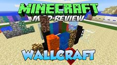 Minecraft Wallcraft Mod 1.11/1.10.2   Minecraft.org