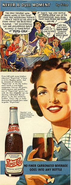 Vintage Pepsi Cola Ad, if that's the last Pepsi out of the fridge you'll hear from ME!