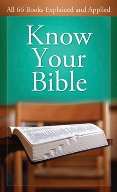 Know Your Bible: All 66 Books Explained and Applied (VALUE BOOKS) - http://www.learngrowth.com/religion-faith/know-your-bible-all-66-books-explained-and-applied-value-books/