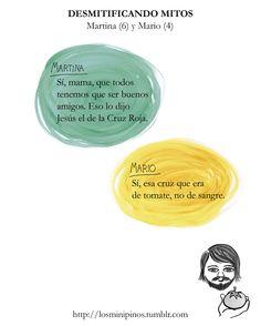 #losminipinos #esterytelling #jesus #cruzroja #altruismo #amistad #niños #frases #quotes #confusion #risa #madre