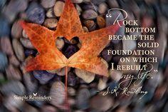Rebuild Your Life Today by JK Rowling (@jk_rowling) at @SIMPLE Comunicación Comunicación Reminders