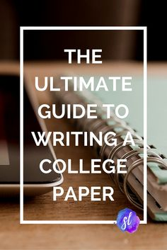 The Ultimate Guide to Writing a College Paper - Writing assignment coming up? Get your best grades yet with these college tips for rocking your papers.