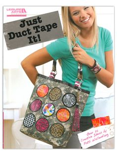 Learn how to make duct tape flip flops, duct tape lamps, duct tape tote bags and more! - Just Duct Tape It | $9.95