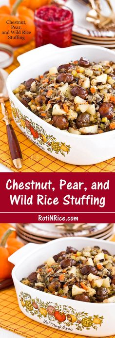 This delicious Chestnut, Pear, and Wild Rice Stuffing is one I have ...