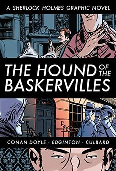 The Hound of the Baskervilles (A Sherlock Holmes Graphic Novel) by Arthur Conan Doyle http://www.amazon.com/dp/B00WHUNNEG/ref=cm_sw_r_pi_dp_xYO5wb1WHV5P3