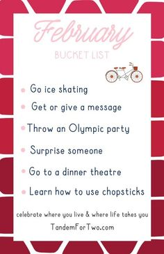 bucket list quotes February Bucket List from Tandem For Two Bucket List Quotes, Bucket Lists, Monthly Celebration, Things To Think About, Things To Do, Calendar Activities, Life List, Winter Fun, Months In A Year