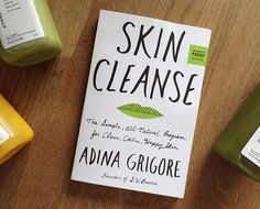 Skin Cleanse by Adina Grigore | The New Book That's Saving Face | Chalkboard Mag