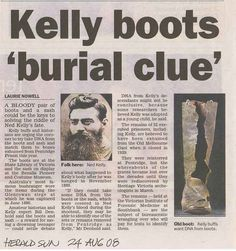 DNA was asked from the boots as reported in the news. Sarah Hanson Young, Kelly's Heroes, Van Diemen's Land, Famous Outlaws, Ned Kelly, English Teaching Resources, Old Photos, Gangsters, Titanic