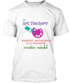 Art Teacher's Creative Minds | Teespring