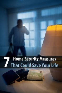7 Home Security Measures That Could Save Your Life