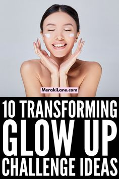 10 Ways to Transform Your Life | If you want to know how to transform your life, committing to a 30-day Glow Up Challenge is a great idea. There are lots of little healthy habits you can add to your daily routine to improve your physical, mental, and emotional health, as well as the way you FEEL about yourself, both inside and out. You've probably heard all about Glow Ups on TikTok, and this post has 10 ways to get started! Mindfulness App, Day Glow, Getting Back In Shape, Face Massage, Negative Self Talk, Sagging Skin, Boost Your Metabolism, Transform Your Life, Regular Exercise