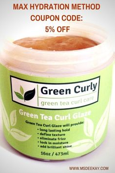 off on Green Curly Glaze products for the Max Hydration Method Family Members Best Natural Hair Products, Natural Hair Tips, Natural Hair Styles, Au Natural, Max Hydration Method, Vintage Curls, Hair Fixing, Biracial Hair, Curly Girl Method