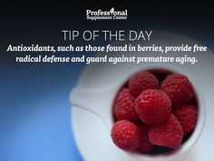 Health Tip of the Day - Berries = antioxidants