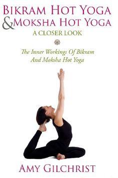 Birkam Hot Yoga And Moksha Hot Yoga: The Inner Workings Of Bikram And Modsha Hot Yoga (Yoga For Beginners) :http://hatha-yoga24.com/birkam-hot-yoga-and-moksha-hot-yoga-the-inner-workings-of-bikram-and-modsha-hot-yoga-yoga-for-beginners/  #bikramyoga #yoga #yogaposes #yogaforhealth #hotyoga