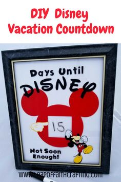Make this cute dry erase Disney countdown sign using vinyl and a Cricut!