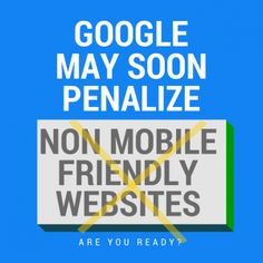 Mobile Friendly Sites Will Be Ranked Higher Mobile Friendly Website, Seo, Action, Advice, Group Action, Tips