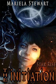 the-initiation-star-rise.jpg 432×648 pixels www.devinedestinies.com/the-initiation/ www.marielastewart.com