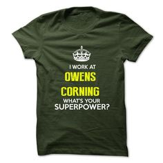 awesome I Work At Owens Corning . What Your Superpower ?