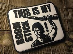 This Is My Boomstick Army of Darkness Bruce Campbell PVC Velcro Morale Patch Empire Tactical http://www.amazon.com/dp/B00UCGI1VW/ref=cm_sw_r_pi_dp_jhNdvb1CQGG10