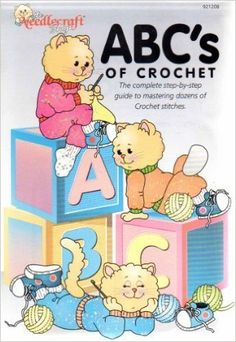 ABC's of Crochet (921208) - The Needlecraft Shop - The Complete Step-by-Step Guide to Mastering Dozens of Crochet Stitches: Amazon.com: Books