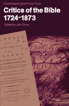 Critics of the Bible, 1724-1873 (Cambridge English Prose ... https://www.amazon.com/dp/0521338700/ref=cm_sw_r_pi_dp_x_pbMczbN9BS453