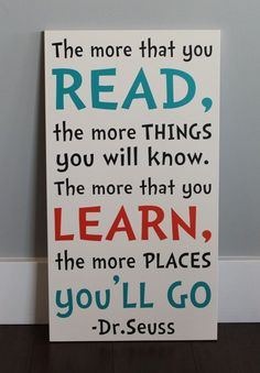 CUSTOM wood sign, The more that your read, the more things you will know. The more that you learn, the more places YOU'LL go. Suess CUSTOM wood sign The more that your read the by HeartfeltSigns Kids Reading, Reading Room, Classroom Reading Nook, Childrens Reading Corner, Reading Quotes Kids, Reading Areas, Reading Fluency, Kindergarten Reading, Preschool Kindergarten
