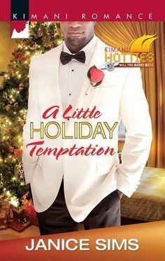 A Little Holiday Temptation (Kimani Romance) by Janice Sims, http://www.amazon.com/dp/B0092MTJ5O/ref=cm_sw_r_pi_dp_R5KAqb1JXFKTF