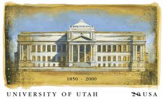 In 2000 the University of Utah celebrated the 150th anniversary of its founding on February 28, 1850. Originally named the University of Deseret, it was one of the first universities established west of the Missouri River. The University of Utah is located in Salt Lake City.