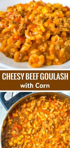 Cheesy Beef Goulash with Corn is an easy weeknight dinner recipe that takes less than 30 minutes from start to finish. This one pot dinner is loaded with diced tomatoes, macaroni noodles, ground beef corn and mozzarella cheese. Easy Goulash Recipe Ground Beef, Cheesy Goulash Recipe, Crockpot Goulash Recipe, Ground Beef Goulash, Easy Goulash Recipes, Ground Beef Recipes, Hamburger Goulash, Winter Dinner Recipes, Easy Dinner Recipes