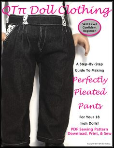 The Perfectly Pleated Pant is the perfect addition to your dolls wardrobe.