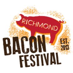 The 2nd annual Richmond Bacon Festival,presented by Devils Backbone Brewery & Taste the Local,with proceeds benefiting the Enrichmond Foundation. Sample unique bacon-centric dishes from more than 40 of Richmond's most popular restaurants & food trucks,& wash it all down with a selection of Virginia craft beers from Devils Backbone Brewery & Bold Rock Hard Cider. Live music,local vendors Admission is FREE! Bacon food samples $4  Beer & cider $6
