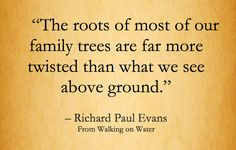 Trauma gets passes down generations thru DNA it's vital to heal it. See EMDR and EFT Genealogy Quotes, Family Genealogy, Richard Paul Evans, Family History Quotes, Family Roots, Family Values, Me Quotes, Funny Quotes, Just In Case
