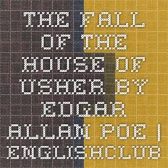 The Fall of the House of Usher by Edgar Allan Poe | EnglishClub