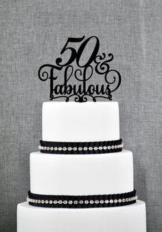 New to ChicagoFactory on Etsy: 50 and Fabulous Birthday Topper Classy 50th Birthday Topper Fiftieth Birthday Cake Topper- (S204) (15.00 USD)