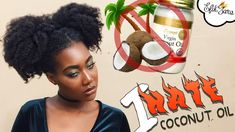 WHY I HATE COCONUT OIL!!! #NaturalHair | EfikZara