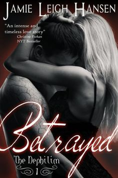 Betrayed (The Nephilim Book One) at Barnes and Noble. Nyt Bestseller, Intense Love, Book Nooks, Library Books, Romance Books, Betrayal, Book Publishing, Erotica, Best Sellers
