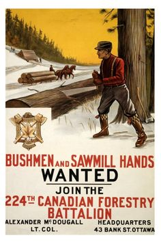 Bushmen and Sawmill Hands Wanted - 10 x 15 Vintage WWI Poster Art Print. $14.99, via Etsy. Because wars don't fight themselves.