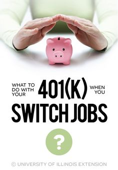 What to Do with Your 401(k) When You Switch Jobs? #finances #tips #strategies