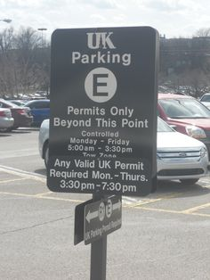 Parking Sign-be sure to watch these so you don't get a parking ticket
