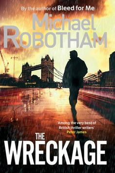 The Wreckage. Michael Robotham    And yet another thrilling book worth reading.