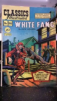 1951 Classics Illustrated White Fang HRN 79 Comic #80 null http://www.amazon.com/dp/B00RJOPB7C/ref=cm_sw_r_pi_dp_G0J8ub1SN3ZZS