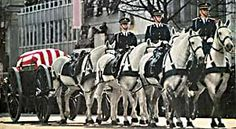 """Six white horses came today, to take my daddy far away."" President JFK caisson.#Repin By:Pinterest++ for iPad#"