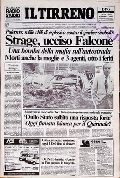 24 maggio 1992 Newspaper Front Pages, Old Newspaper, Mafia, Giovanni Falcone, Titanic History, Newspaper Headlines, Vintage Soul, Alphonse Mucha, Teenage Years