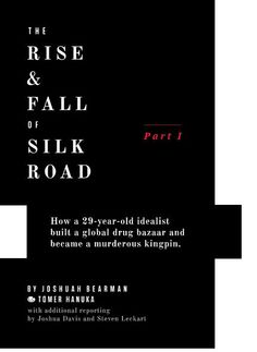 The Untold Story of Silk Road