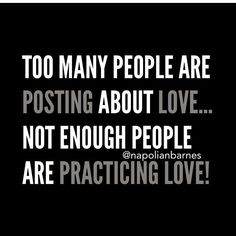 It's easy to write and like #posts about ❤️LOVE... But it's the application of the posts that we like that maters most! Don't LIKE IT if you're not going LIVE IT!! If someone's not living it I pray that soon they'll be inspired to live by it!! - 1 John 3:18 My little children, let us not love in word, neither in tongue; but in deed and in truth!