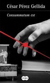 Para saber si está disponible y su signatura pincha a continuación: http://absys.asturias.es/cgi-abnet_Bast/abnetop?ACC=DOSEARCH&xsqf01=consummatum+est+cesar+gellida #novelanegra